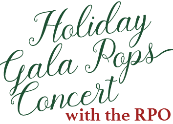 Holiday Gala Pops Concert with the RPO